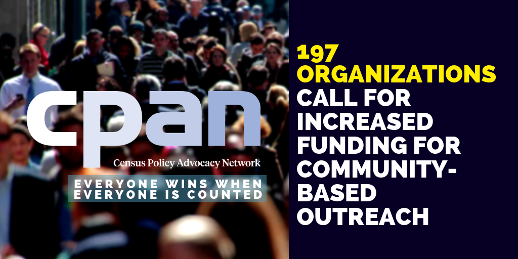 The SELA Collaborative Proudly Joined CPAN and 197 Organizations In Calling for Increased Census Funding for Community Outreach